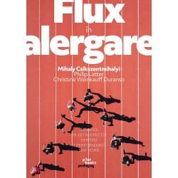 Carte: Flux în alergare: Tehnici de instrospecție pentru o performanță mai bună  de Mihaly Csikszentmihalyi, Philip Latter, Christine Weinkauff Duranso