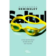 Carte: Saltul: Cum am învățat să mă bucur de valuri de Alexandra Heminsley