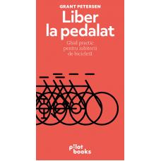 Carte: Liber la pedalat, de Grant Petersen